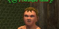 A Deranged Tailor