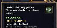 Broken chimney pieces