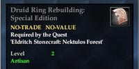 Druid Ring Rebuilding: Special Edition