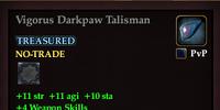 Vigorus Darkpaw Talisman