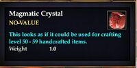 Magmatic Crystal