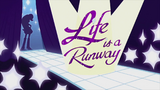 'Life is a Runway' animated short title card EG2
