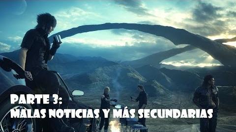 Final Fantasy XV Malas noticias y más secundarias Gameplay español Parte 3 - SIN COMENTARIOS-2