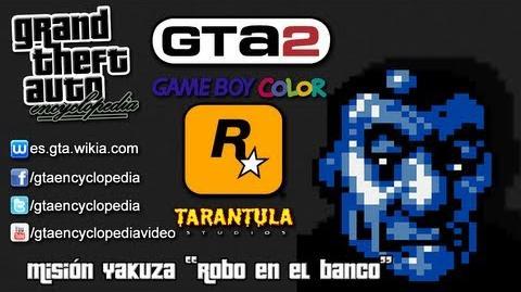 """Grand Theft Auto 2 (GBC) - Misión Yakuza """"Robo en el banco"""""""