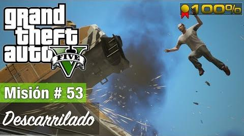 "Grand Theft Auto V - ""Descarrilado"""