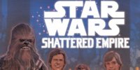 Star Wars: Journey to Star Wars: The Force Awakens – Shattered Empire
