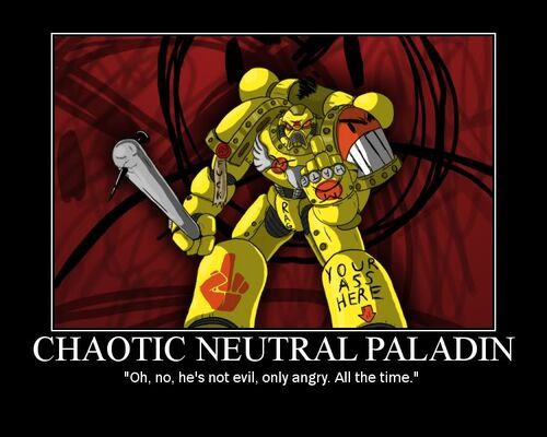 Chaotic neutral paladin