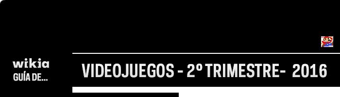 2Q-2016-Videojuegos-Header-Transparente.png