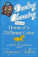 Book - Darling Charming and the Horse of a Different Color A Little Sir Gallopad Story cover