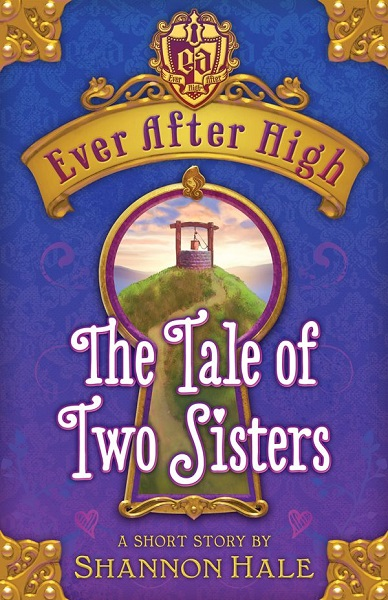 The Tale of Two Sisters   Ever After High Wiki   FANDOM powered by Wikia