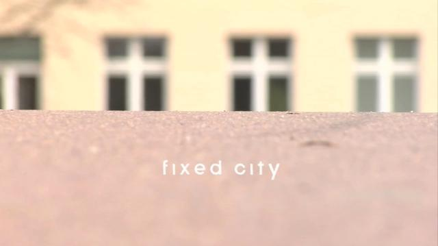 Fixed city (Trailer)