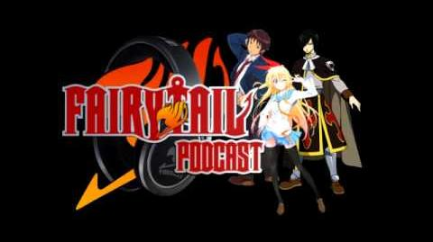Fairy Tail Wiki Podcast 20 7 2014 Part 1