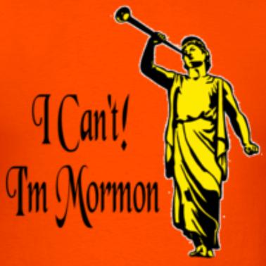 File:Orange-i-can-t-i-m-mormon-t-shirts design.png