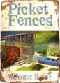 Picket Fences Welcome Home.png