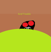 Acid Trouble
