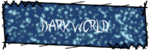 Dark World SSBR