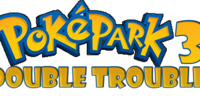 PokéPark 3: Double Trouble