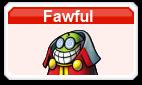 Fawful MSMWU