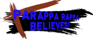 Parappa Rappa Believes!