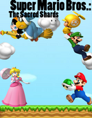 Super Mario Bros the sacred shards