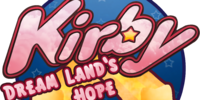 Kirby: Dream Land's Hope
