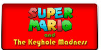 Super Mario and the Keyhole Madness