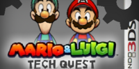 Mario & Luigi - Tech Quest(Bros.)