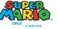 Super Mario Crux: A New Age
