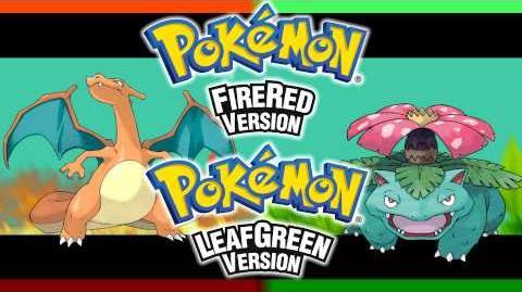 Evolution -Pokémon FireRed & LeafGreen ~ Arrangement-