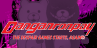 Danganronpa 4: The Despair Games Starts, Again...