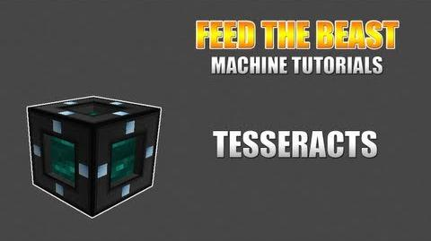 Feed The Beast Machine Tutorials Tesseracts