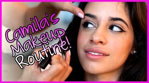 Fifth Harmony - Camila's MakeUp Routine - Fifth Harmony Takeover Ep