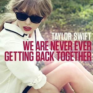 File:We Are Never Ever Getting Back Together.JPG
