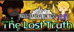 Final Fantasy Tactics Event Part 1 - The Lost Truth Brigade