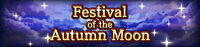 FFBE Event- Festival of the Autumn Moon