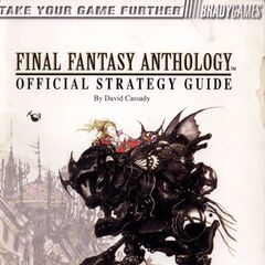 <i>Final Fantasy Anthology</i> Official Strategy Guide.