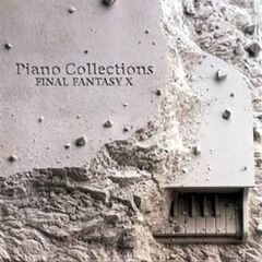 <i>Piano Collections: Final Fantasy X</i>.
