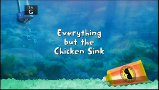 Everything but the Chicken Sink title card