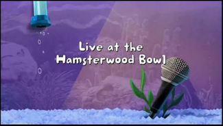 Live at the Hamsterwood Bowl title card