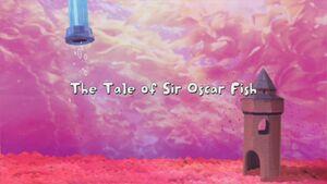 The Tale of Sir Oscar Fish title card