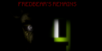 Five Night's At Fredbear's Remains