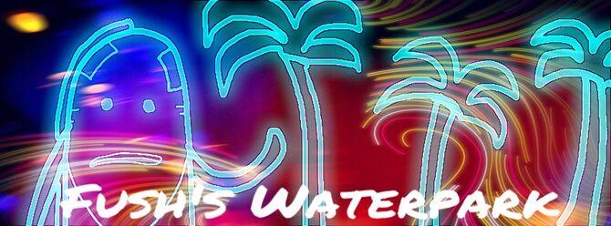 Fush'swaterpark