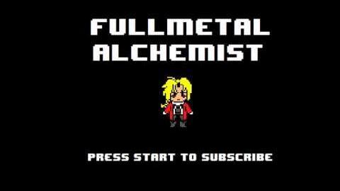 Fullmetal Alchemist Brotherhood Opening 5 - Rain 8-bit NES Remix