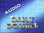 Audio Daily Double -2