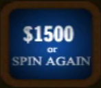 $1500 or Spin again