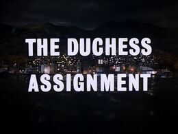 The Duchess Assignment