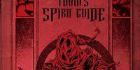 Tobin's Spirit Guide (Insight Editions)