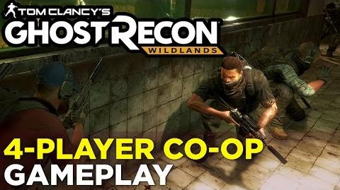 37 Minutes of GHOST RECON WILDLANDS Multiplayer Co-Op Gameplay