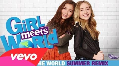 "Take On the World (From ""Girl Meets World"" Summer Remix Music from the TV Series Audio .."