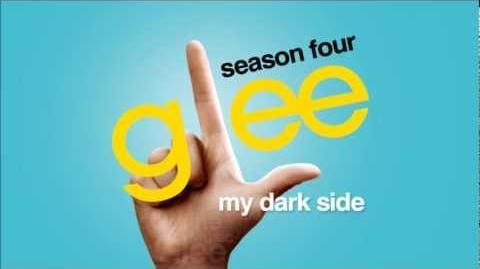 My Dark Side - Glee